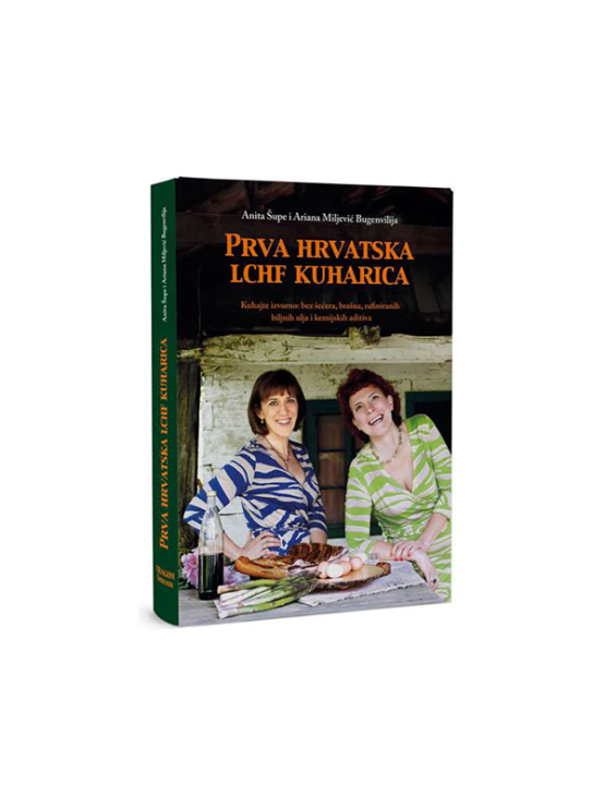 First Croatian LCHF Cookbook by Anita Šupe